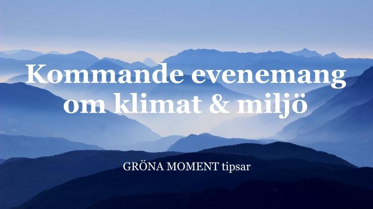 evenemang om miljö gronamoment.se